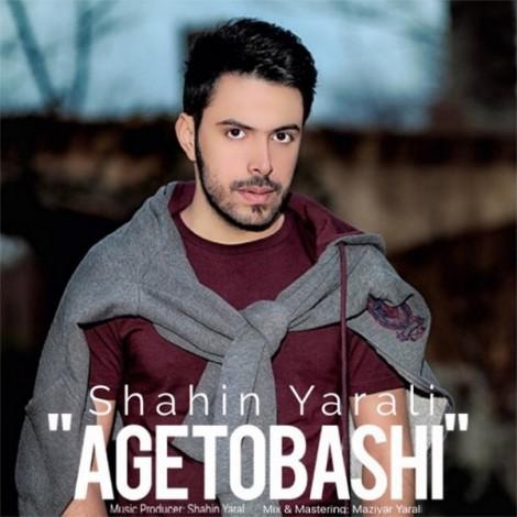 Shahin Yarali - 'Age To Bashi'