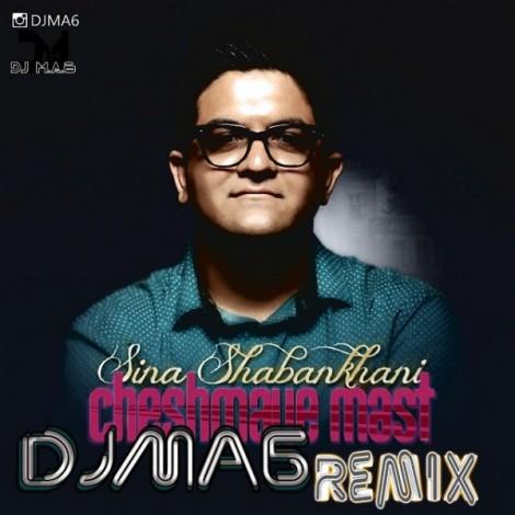 Sina Shabankhani - 'Cheshmaye Mast (Dj AM6 Remix)'
