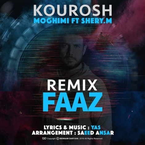 Kourosh Moghimi - 'Faaz (Ft Sherry M) (Remix)'