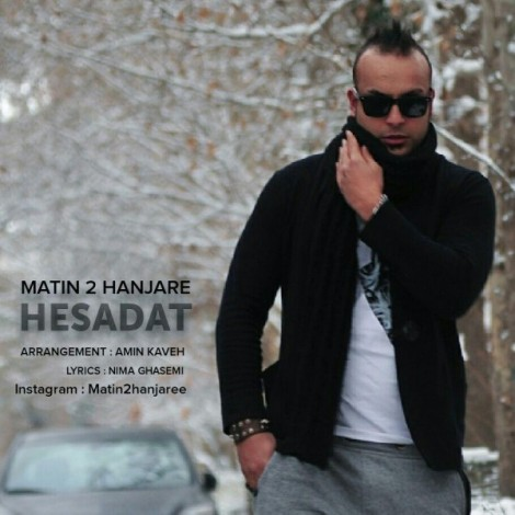 Matin 2 Hanjare - 'Hesadat'