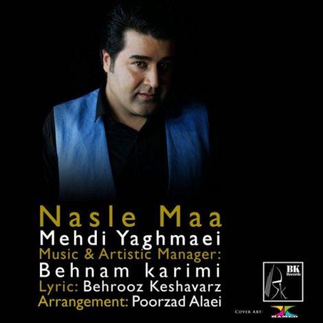 Mehdi Yaghmaei - 'Nasle Maa'