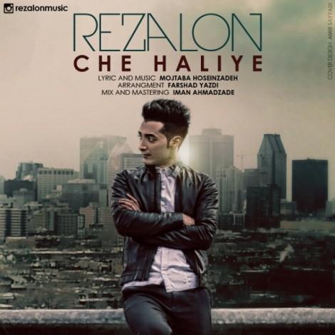 Rezalon - 'Che Haliye'