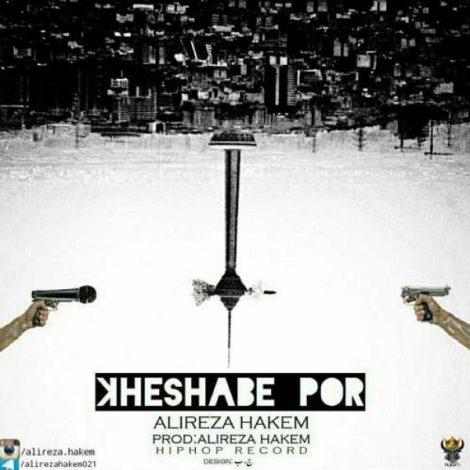 Alireza Hakem - 'Kheshabe Por'