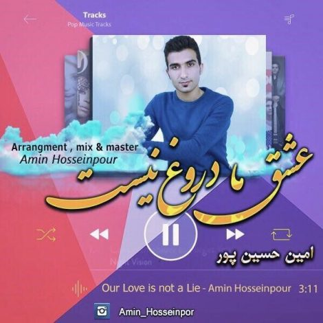 Amin Hosseinpour - 'Eshghe Ma Dorogh Nist'