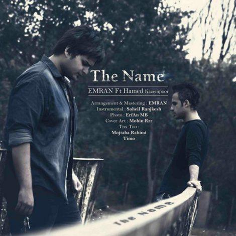 Emran - 'The Name (Ft Hamed Kazempoor)'