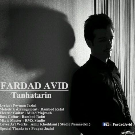 Fardad Avid - 'Tanhatarin'