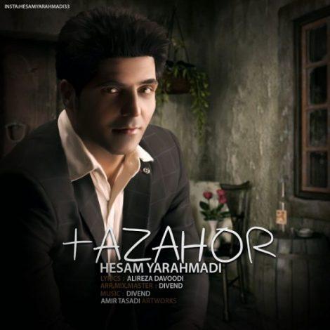 Hesam Yarahmadi - 'Tazahor'