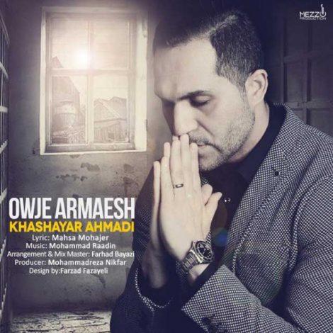 Khashayar Ahmadi - 'Owje Aramesh'