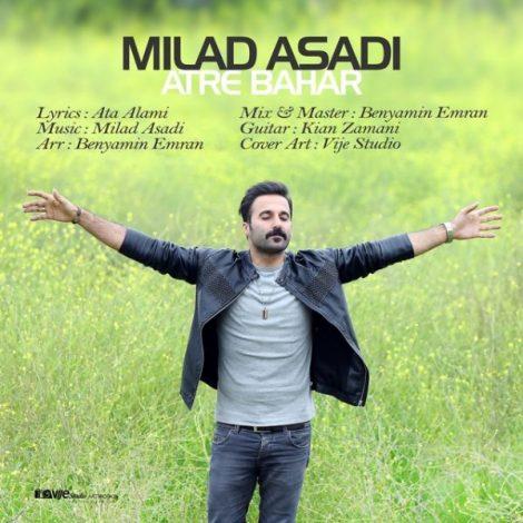 Milad Asadi - 'Atre Bahar'
