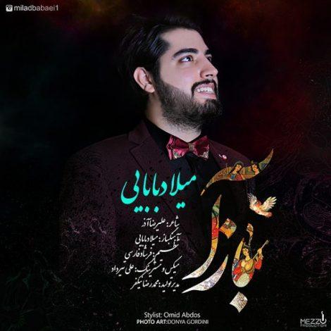 Milad Babaei - 'Baz A'