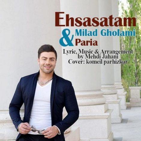 Milad Gholami & Paria - 'Ehsasatam'