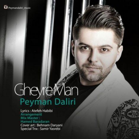 Peyman Daliri - 'Gheyre Man'
