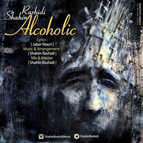 Shahin Rashidi - 'Alcoholic'