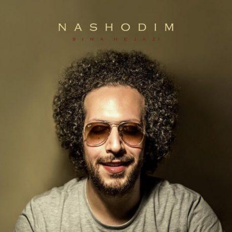 Sina Hejazi - 'Nashodim'