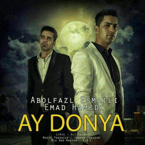 Abolfazl Esmaeili - 'Ay Donya (Ft. Emad Hamedi)'