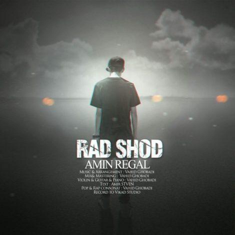 Amin Regal - 'Rad Shod'
