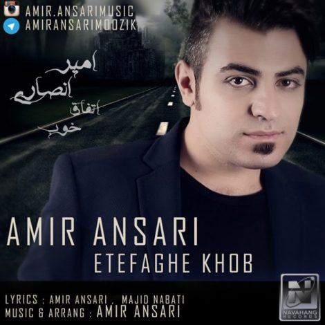 Amir Ansari - 'Etefaghe Khob'