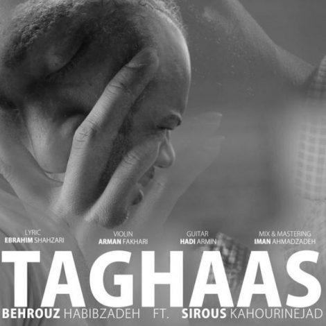 Behrouz Habibzadeh - 'Taghaas (Ft. Sirous Kahourinejad)'