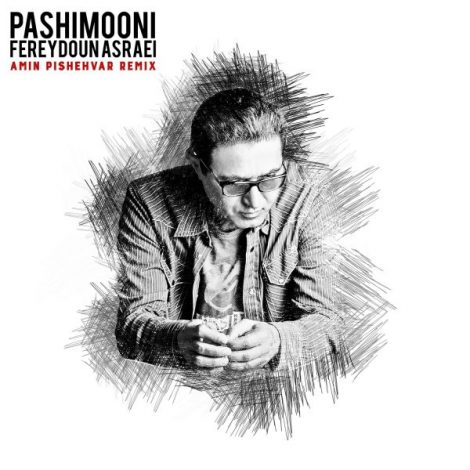 Fereydoun - 'Pashimooni (Amin Pishehvar Remix)'