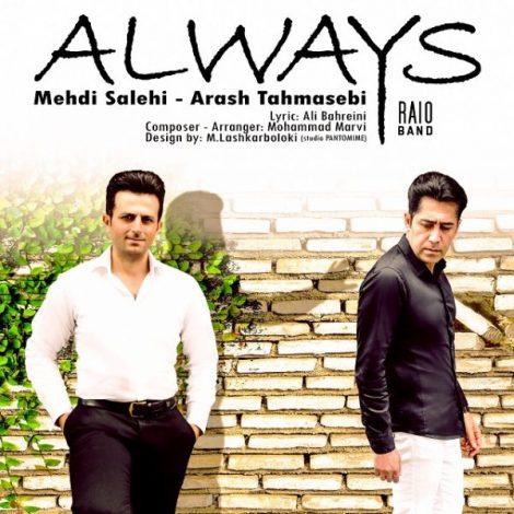 Mehdi Salehi & Arash Tahmasebi - 'Always'