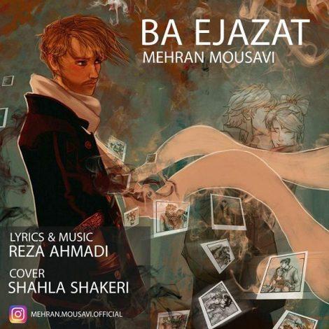 Mehran Mousavi - 'Ba Ejazat'