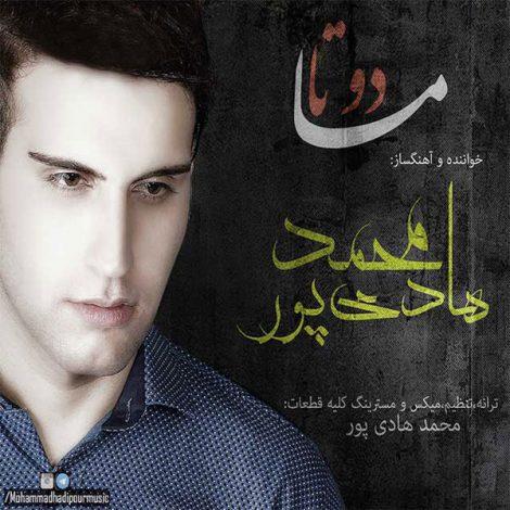 Mohammad Hadipour - 'Ma 2 Ta'
