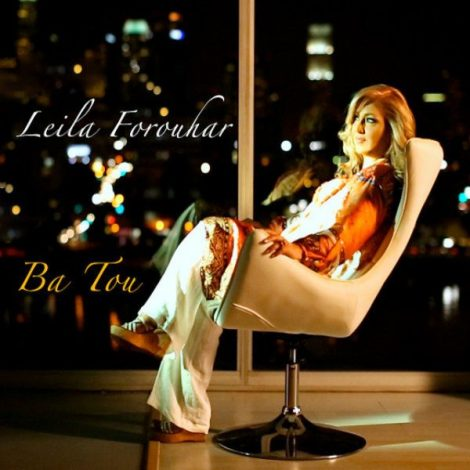 Leila Forouhar - 'Ba Tou'