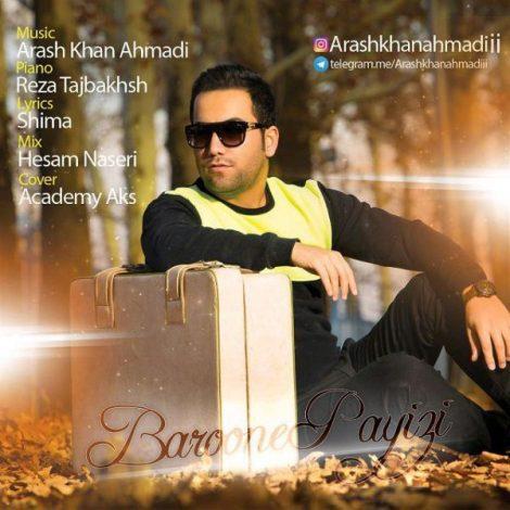 Arash Khan Ahmadi - 'Baroone Paeezi'
