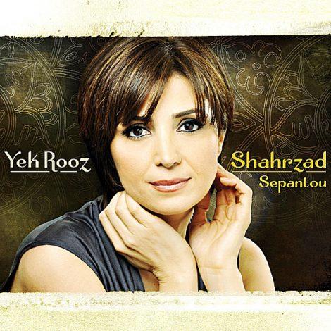 Shahrzad Sepanlou - 'Yek Rooz Too Tehran'