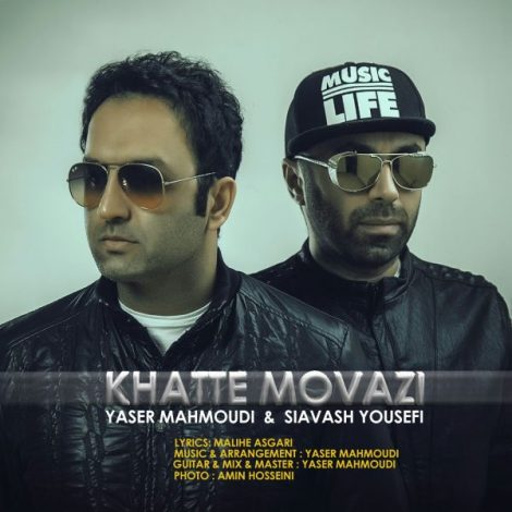 Yaser Mahmoudi & Siavash Yousefi - 'Khatte Movazi'