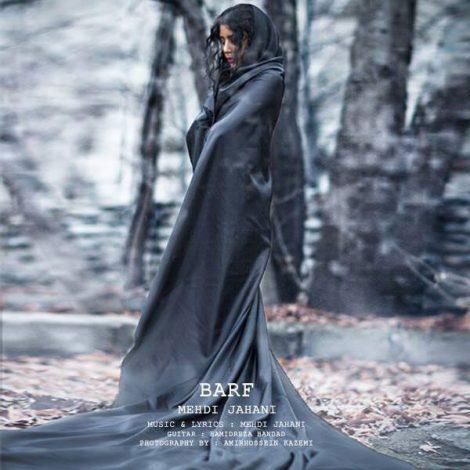 Mehdi Jahani - 'Barf'