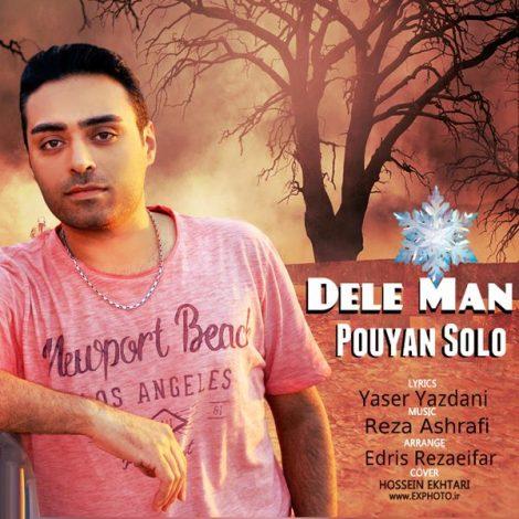 Pouyan Solo - 'Dele Man'
