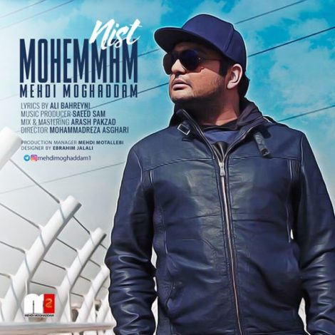 Mehdi Moghaddam - 'Mohemmam Nist'