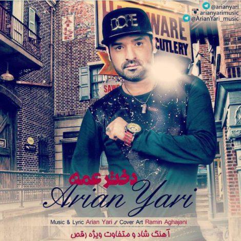 Arian Yari - 'Dokhtar Ame'