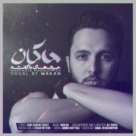Makan Shirazi - 'Harfhaye Nagofteh'