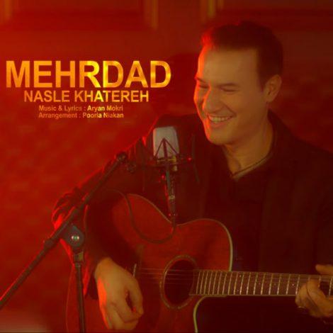 Mehrdad Ekhteraiy - 'Nasle Khatereh'