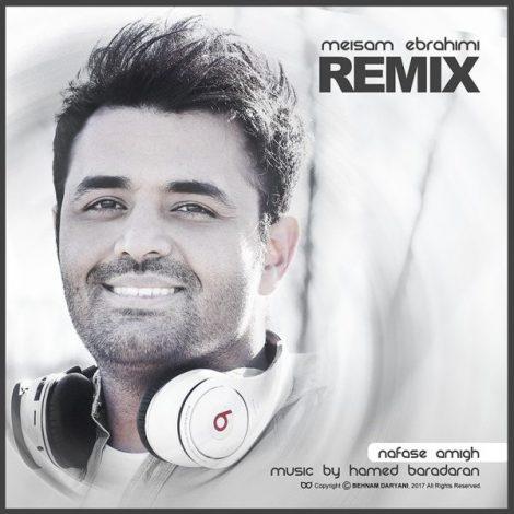 Meysam Ebrahimi - 'Nafase Amigh (Remix)'