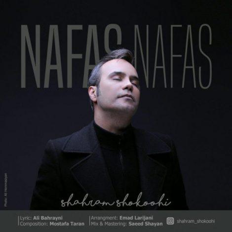 Shahram Shokoohi - 'Nafas Nafas'
