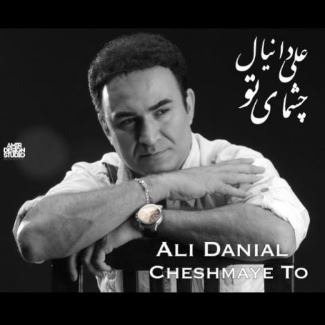 Ali Danial - 'Cheshmaye To'