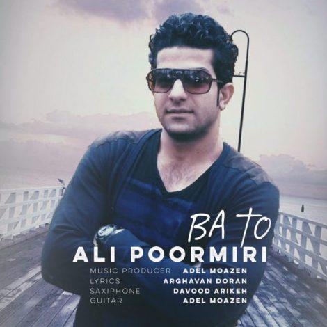 Ali Poormiri - 'Ba To'