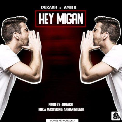 Duzakh & Amir B - 'Hey Migan'