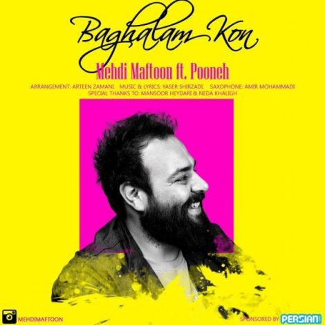 Mehdi Maftoon - 'Baghalam Kon (Ft Pooneh)'