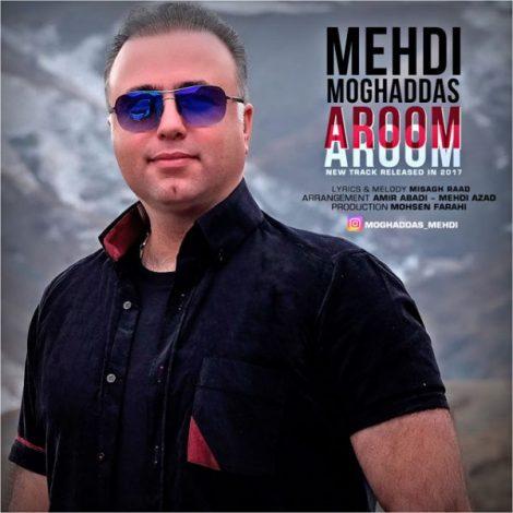 Mehdi Moghaddas - 'Aroom Aroom'