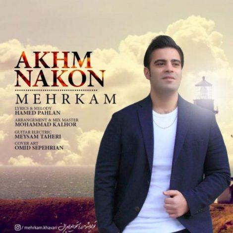Mehrkam - 'Akhm Nakon'