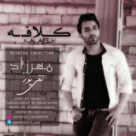 Mehrzad TaghiPour - 'Kalafeh'