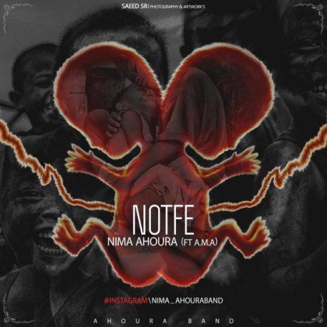 Nima Ahoura - 'Notfe'
