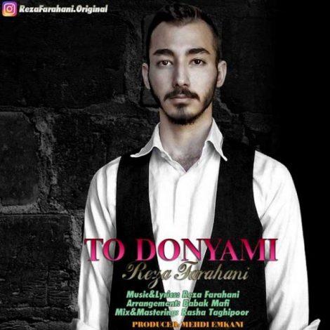 Reza Farahani - 'To Donyami'