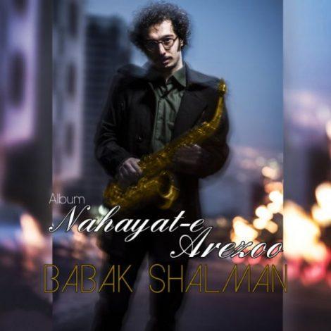 Babak Shalman - 'Be Room Nayar'