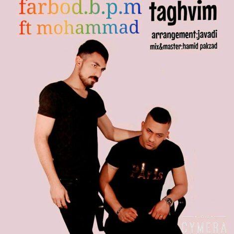 Farbod.b.p.m - 'Taghvim (Ft. Mohammad)'