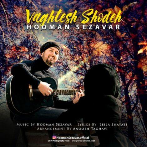 Hooman Sezavar - 'Vaghtesh Shodeh'